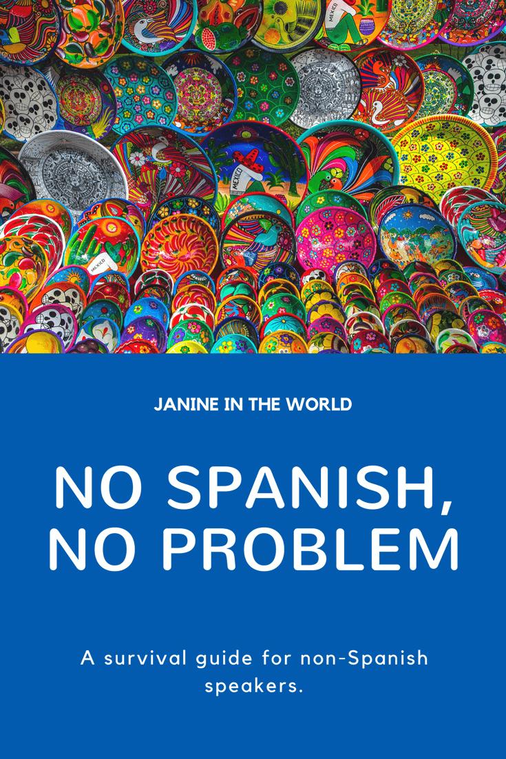 No Spanish, No Problem