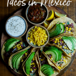 How to Find Great Tacos in Mexico