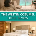 The Westin Cozumel Hotel Review