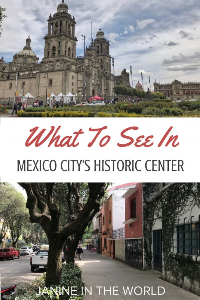 What to See in Mexico City's Historic Center