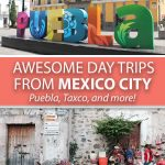 Awesome Day Trips From Mexico City