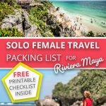 Solo Female Travel Packing List For Riviera Maya, Mexico