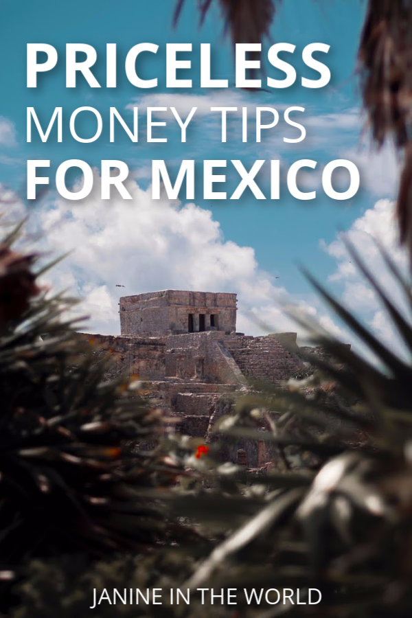 These priceless money tips for mexico can save you all kinds of confusion during your travels.