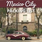 Planning a Mexico City? This packing list will help you determine exactly what to wear in Mexico City. Best of all, you'll be able to fit everything in your carry-on! | Mexico City travel | Mexico City | Mexico City Packing List | Carry on travel | Mexico travel | Mexico vacation | #mexico #packinglist #mexicocity #traveltips #packingtips