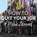Everything you've ever needed to know about quitting your job and moving to a new country. This is everything I wish I'd done to prepare myself when I moved! #moveabroad #liveabroad #expatlife #locationindependent #travel