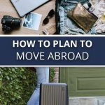 How to Plan to Move Abroad
