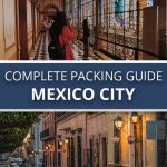Mexico City Complete Packing Guide