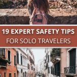 19 Expert Safety Tips for Solo Travelers