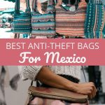 Best Anti-Theft Bags for Mexico