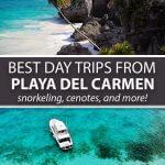 Best Day Trips from Playa del Carmen