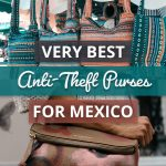 Best Anti-Theft Travel Bags For Solo Travelers in Mexico