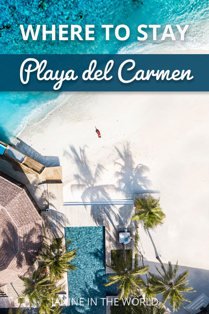 Where to Stay in Playa del Carmen