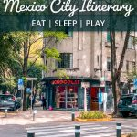 4 Fun-Filled Days Mexico City Itinerary