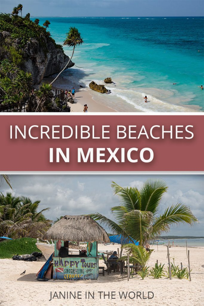 Incredible Beaches in Mexico