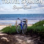 How To Learn Travel Spanish Super Fast