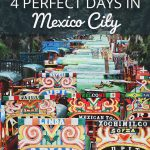 How to Spend 4 Days in Mexico City