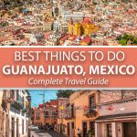 17 Best Things to do In Guanajuato Mexico
