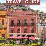 Guanajuato Trave Guide