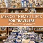 Mexico Themed Gifts For Travelers