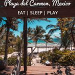 5 Fun Filled Days in Playa del Carmen
