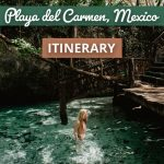 5 Magical Days in Playa del Carmen Itinerary