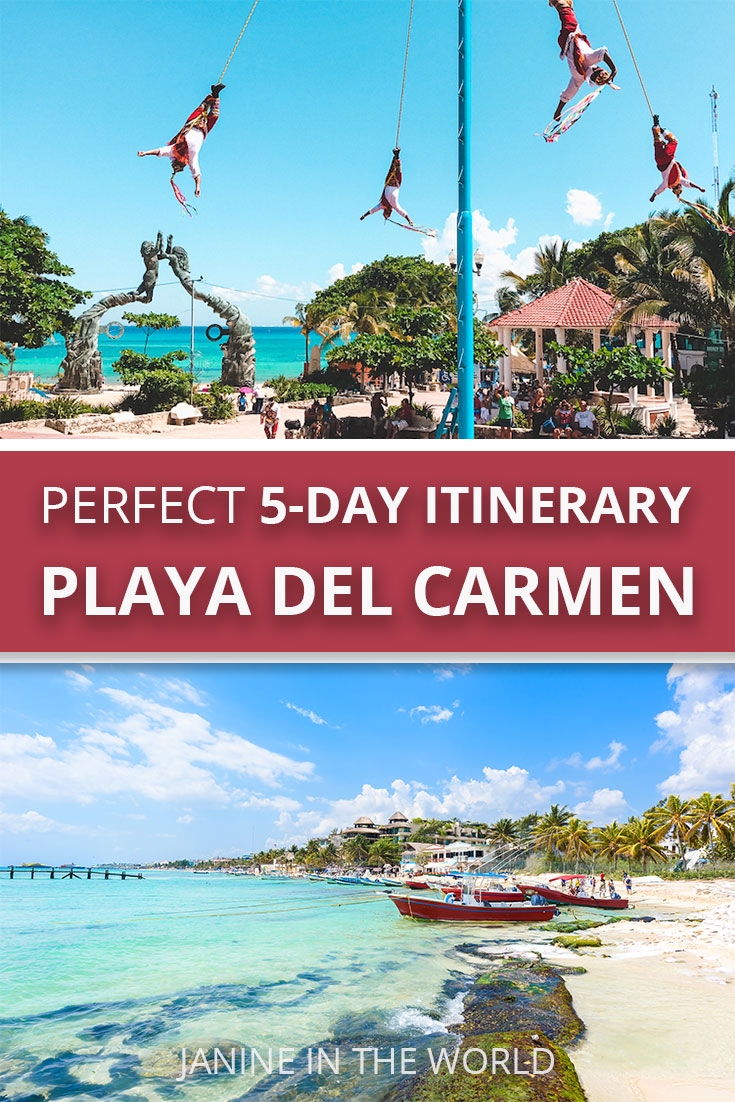 The Perfect 5 Day Playa del Carmen Itinerary