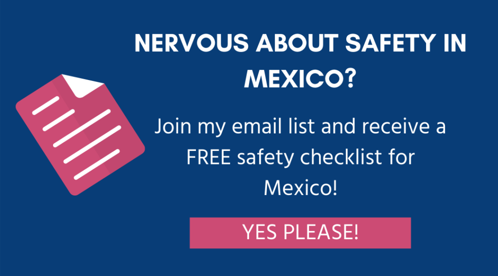 nervous about safety in mexico