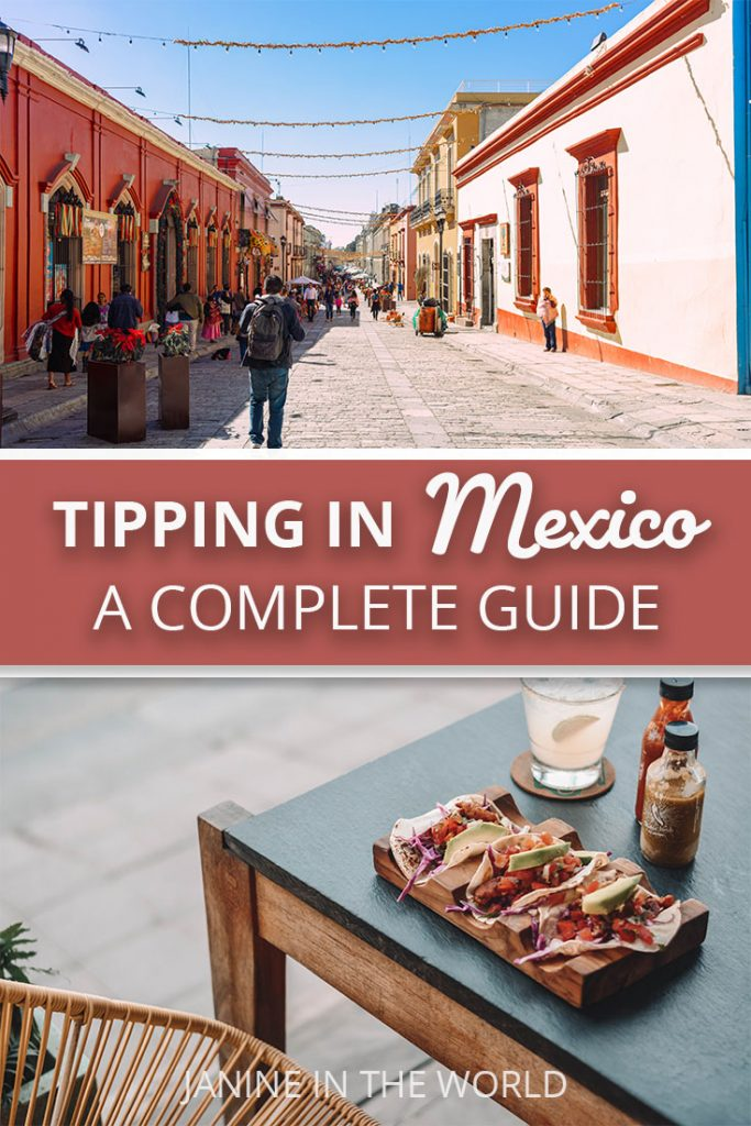 A complete guide to tipping in Mexico