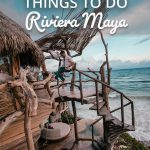 18 Totally Awesome Things to Do Riviera Maya Mexico