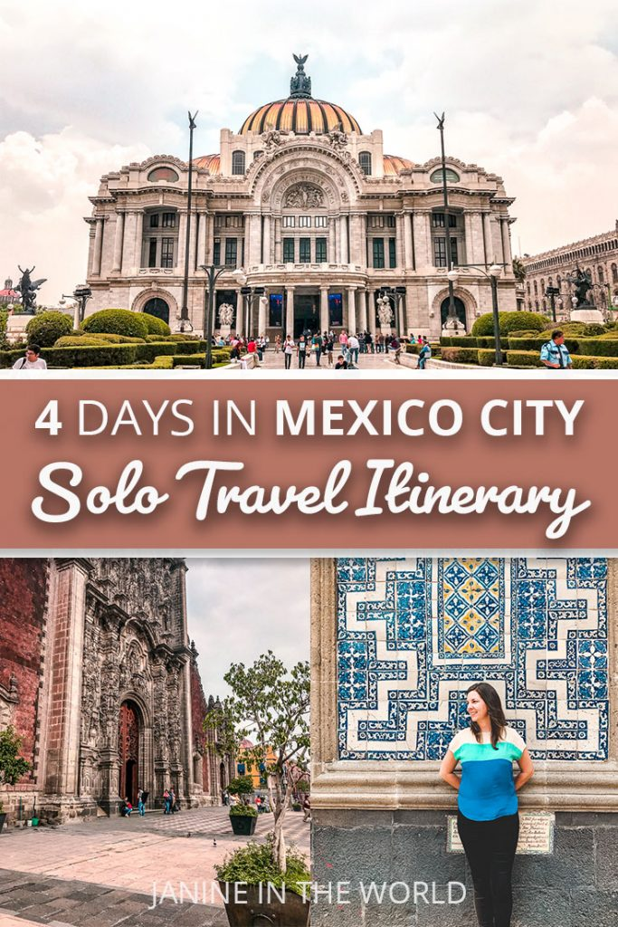 4 Days in Mexico City Solo Travel Itinerary