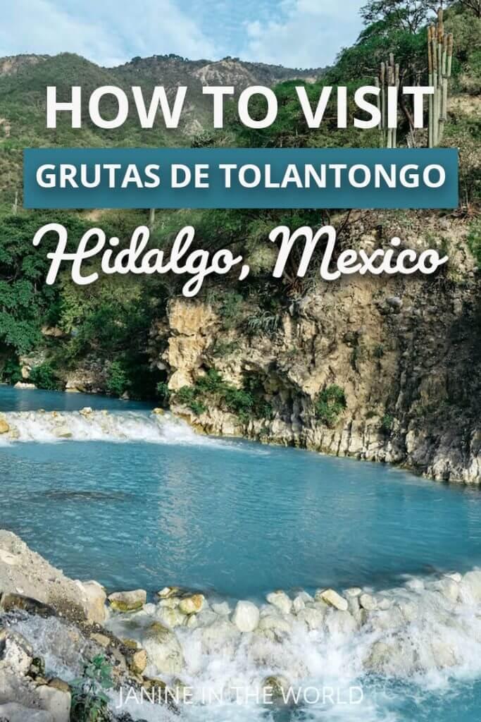 How to Visit Grutas de Tolantongo Hidalgo, Mexico