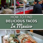 How to Find Delicious Tacos in Mexico