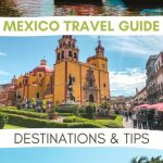 Mexico travel guide: tips and destinations